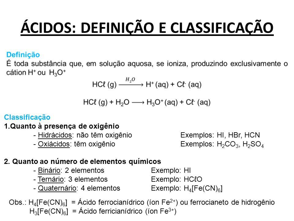 ÁCIDOS: DEFINIÇÃO E CLASSIFICAÇÃO