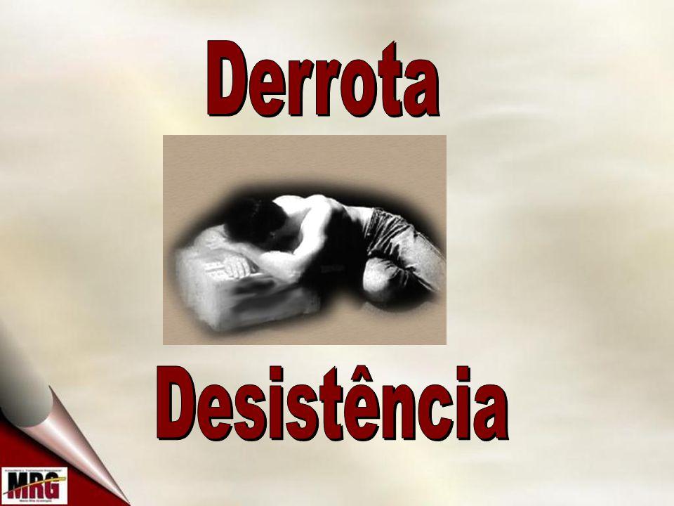 Derrota Desistência