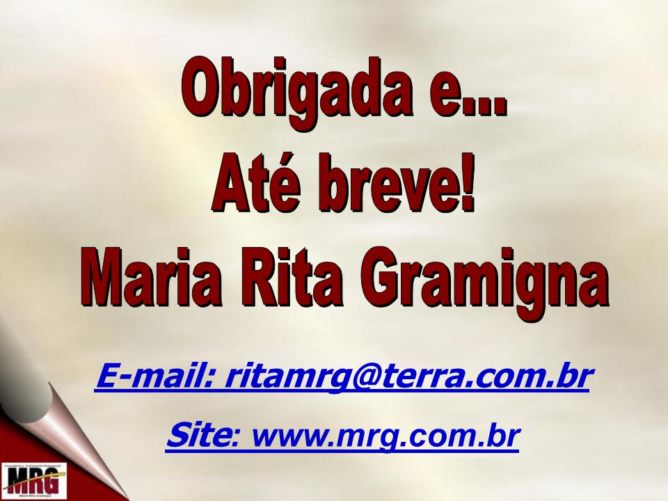 E-mail: ritamrg@terra.com.br