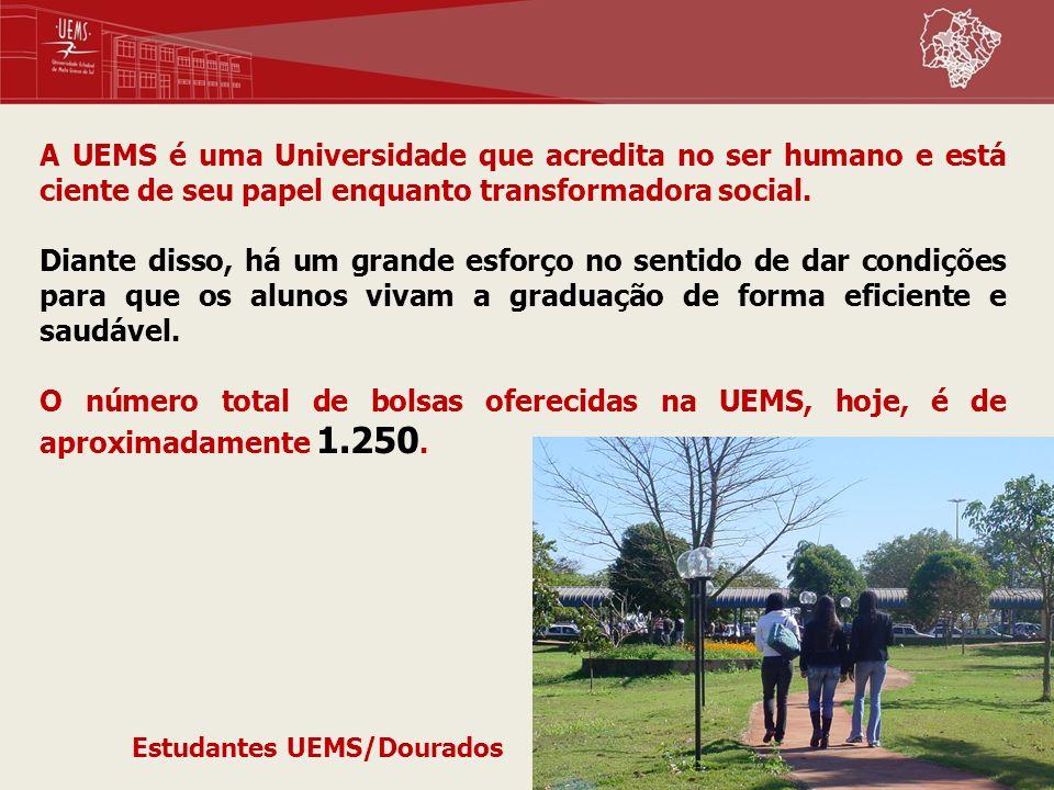 A UEMS é uma Universidade que acredita no ser humano e está ciente de seu papel enquanto transformadora social.