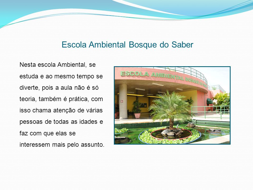 Escola Ambiental Bosque do Saber