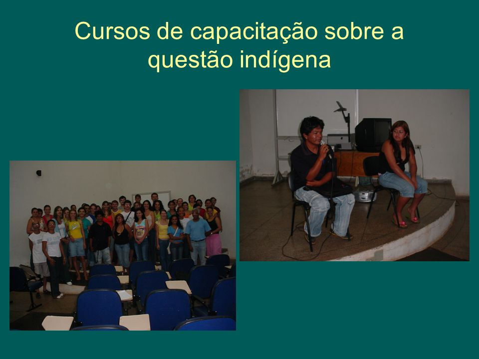 Cursos de capacitação sobre a questão indígena