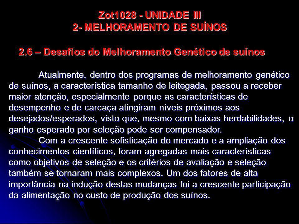 Zot1028 - UNIDADE III 2- MELHORAMENTO DE SUÍNOS