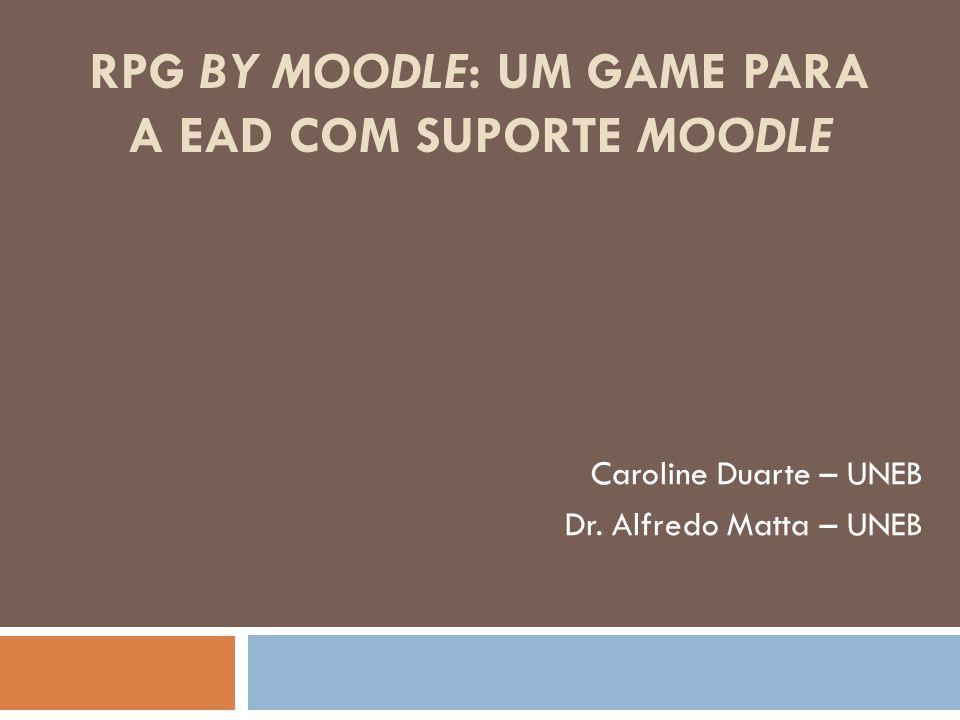 RPG By Moodle: um Game para a EAD com suporte Moodle