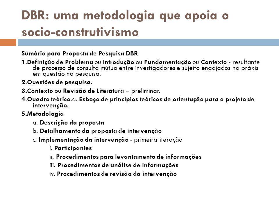 DBR: uma metodologia que apoia o socio-construtivismo