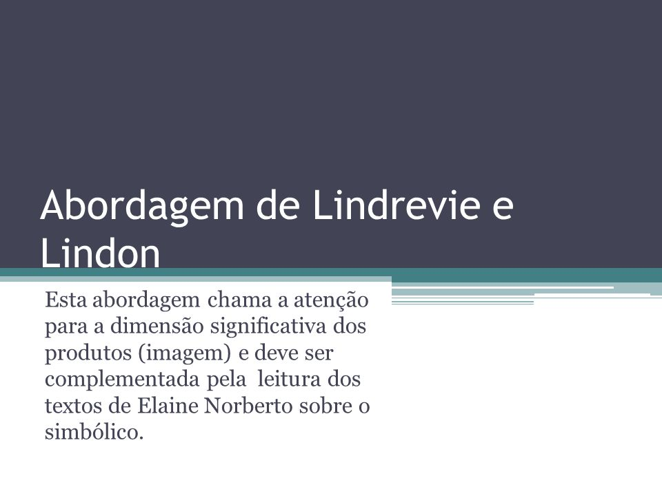 Abordagem de Lindrevie e Lindon