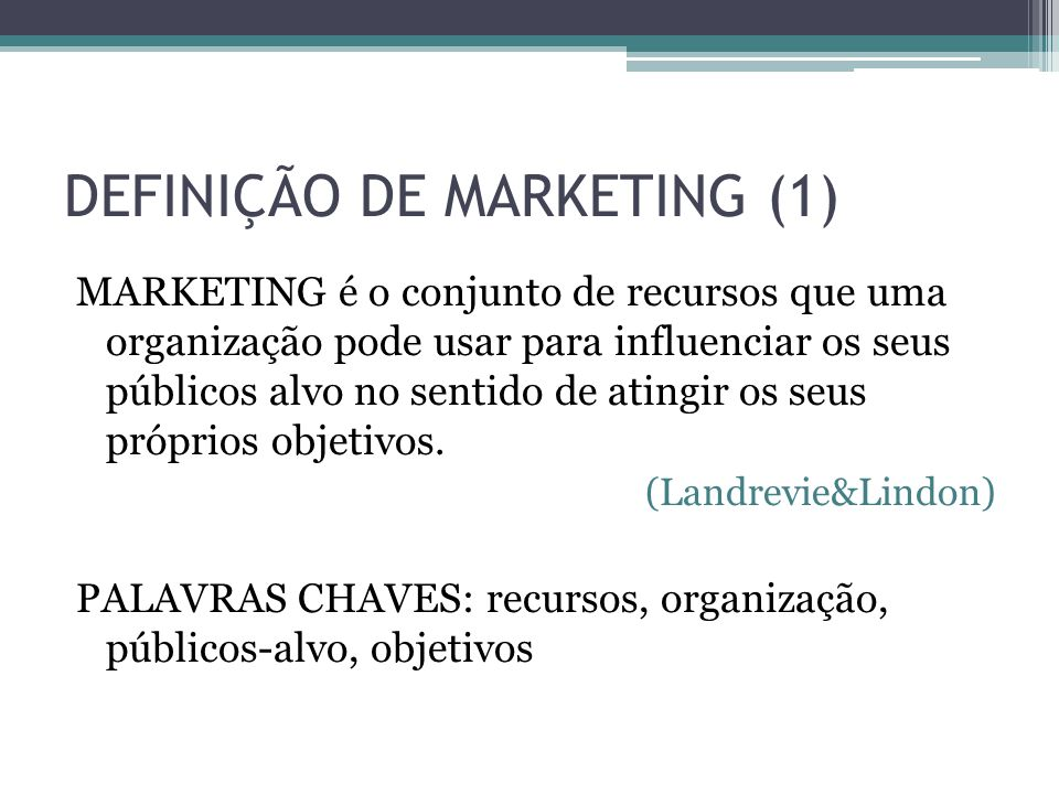 DEFINIÇÃO DE MARKETING (1)