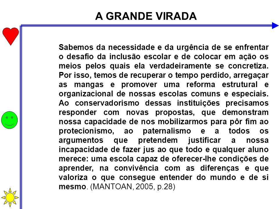 A GRANDE VIRADA