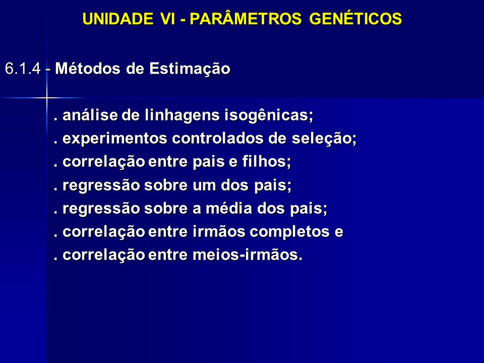 UNIDADE VI - PARÂMETROS GENÉTICOS
