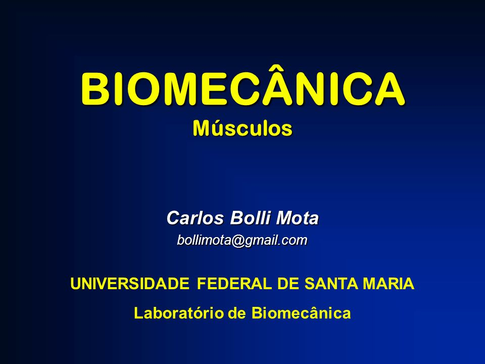 UNIVERSIDADE FEDERAL DE SANTA MARIA Laboratório de Biomecânica