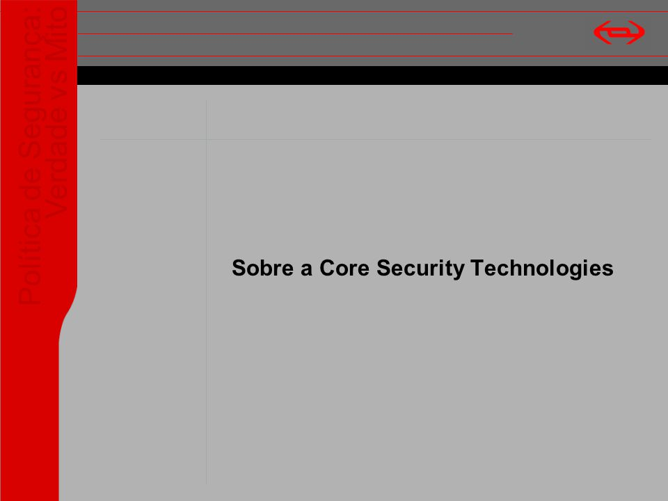 Sobre a Core Security Technologies