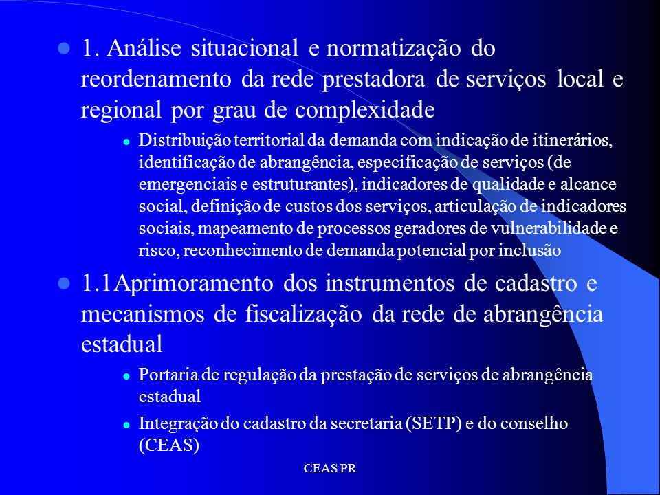 1. Análise situacional e normatização do reordenamento da rede prestadora de serviços local e regional por grau de complexidade
