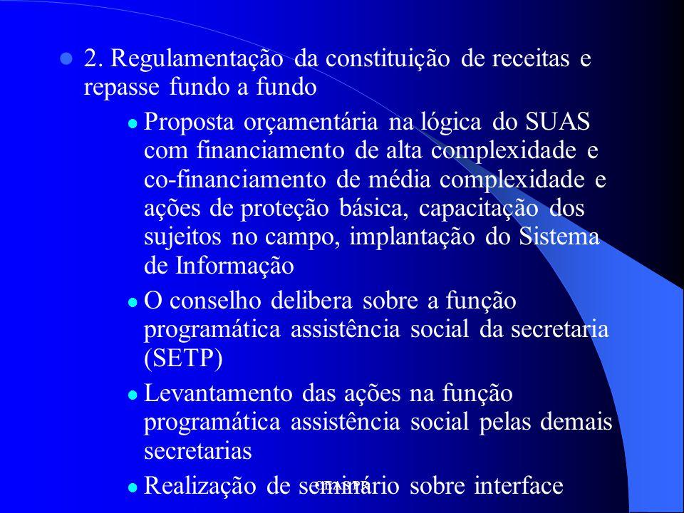 2. Regulamentação da constituição de receitas e repasse fundo a fundo