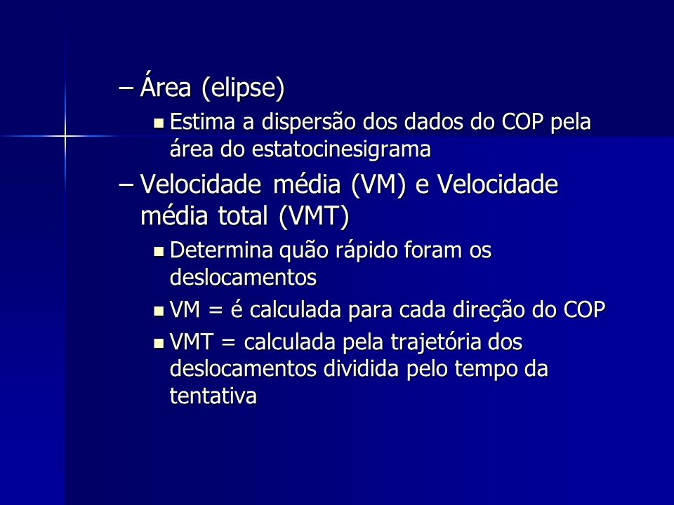 Velocidade média (VM) e Velocidade média total (VMT)