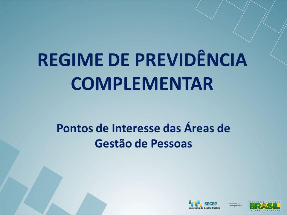 REGIME DE PREVIDÊNCIA COMPLEMENTAR