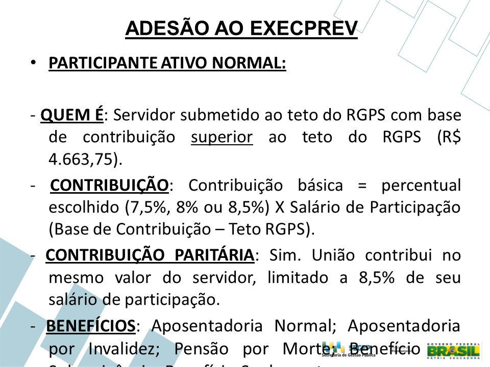 ADESÃO AO EXECPREV PARTICIPANTE ATIVO NORMAL: