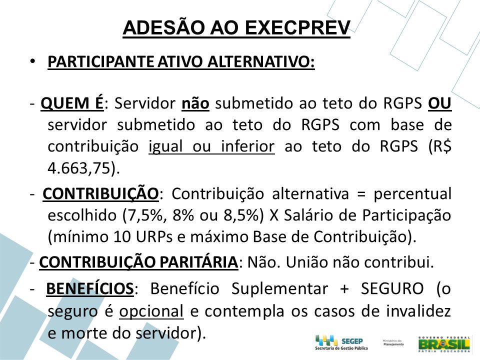 ADESÃO AO EXECPREV PARTICIPANTE ATIVO ALTERNATIVO: