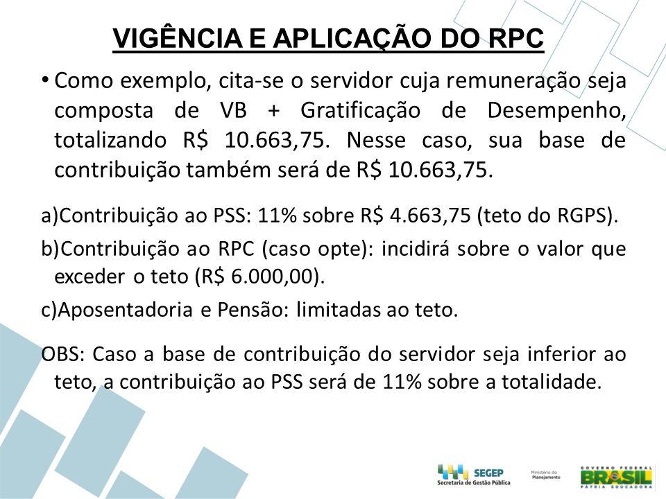VIGÊNCIA E APLICAÇÃO DO RPC