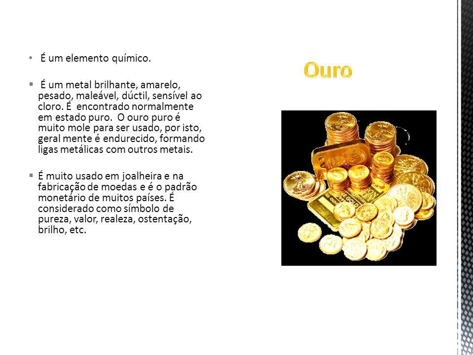 Ouro É um elemento químico.