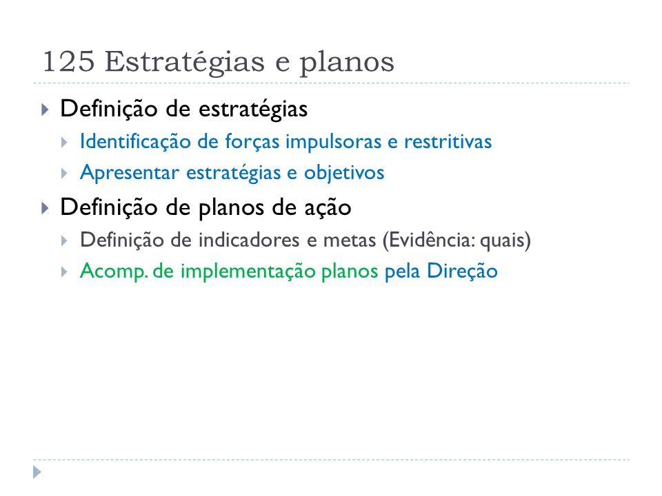 125 Estratégias e planos Definição de estratégias