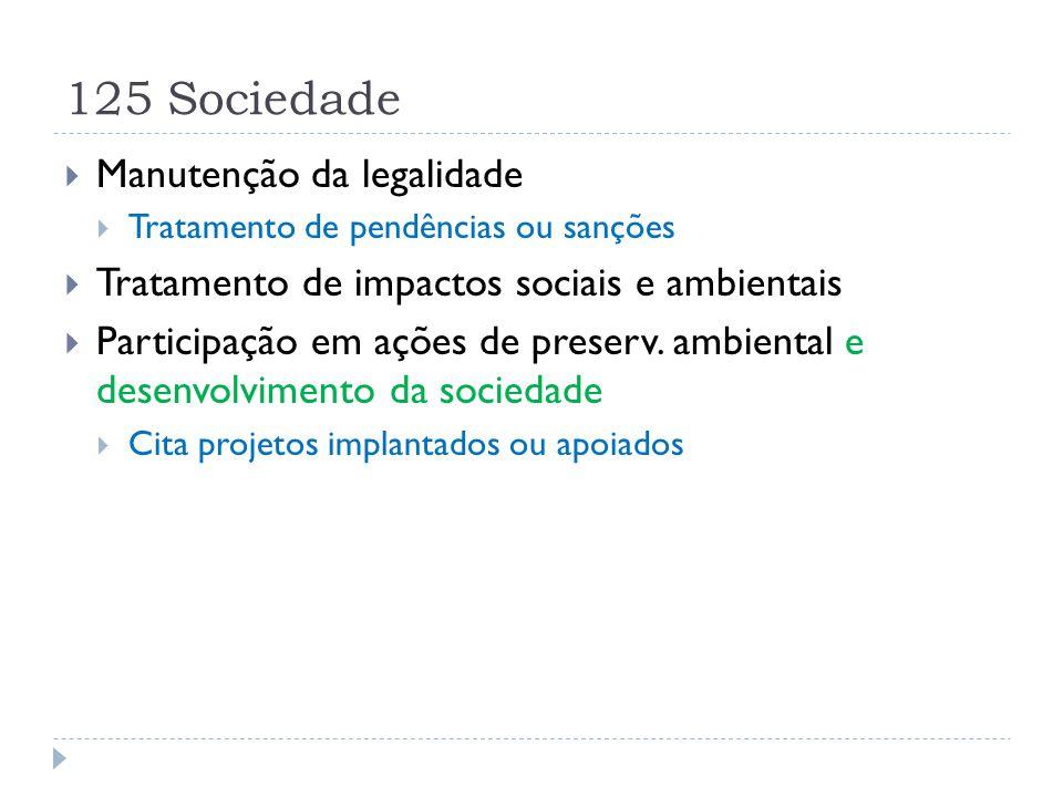 125 Sociedade Manutenção da legalidade