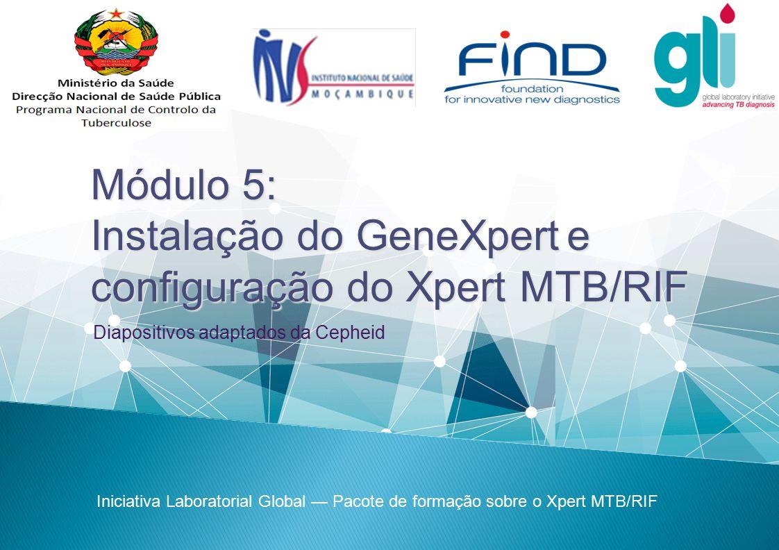 Instalação do GeneXpert e configuração do Xpert MTB/RIF