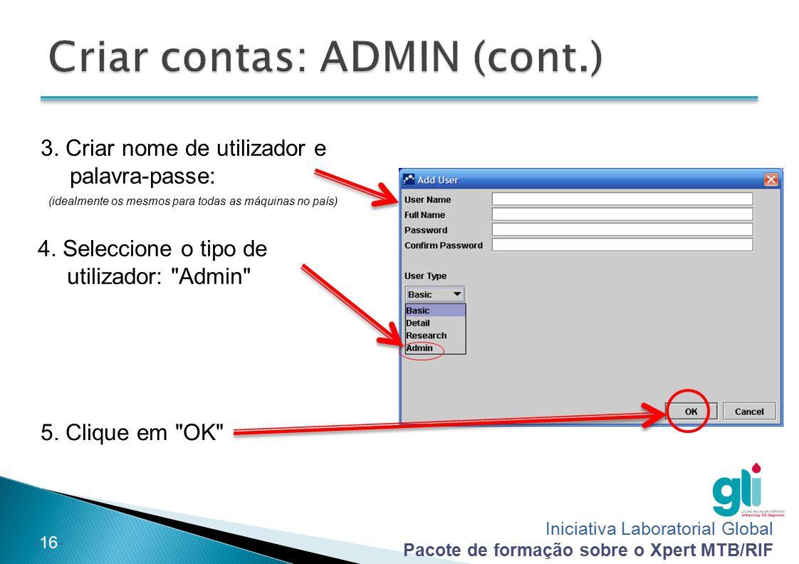 Criar contas: ADMIN (cont.)