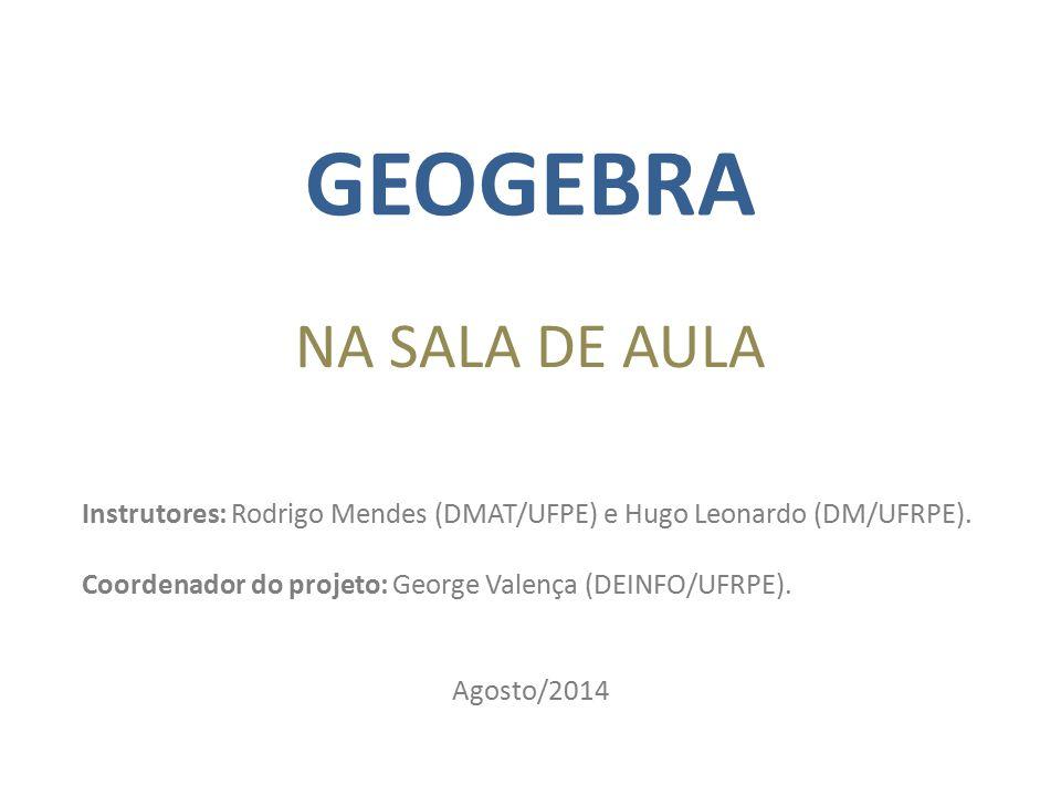 GEOGEBRA NA SALA DE AULA