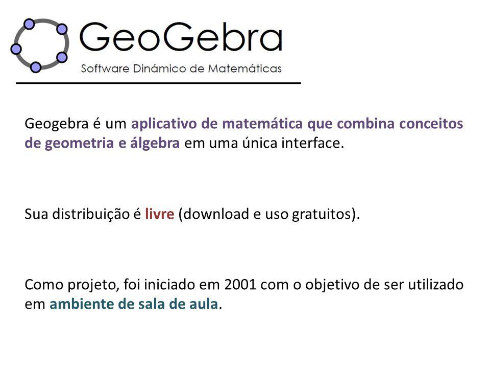 Geogebra é um aplicativo de matemática que combina conceitos de geometria e álgebra em uma única interface.