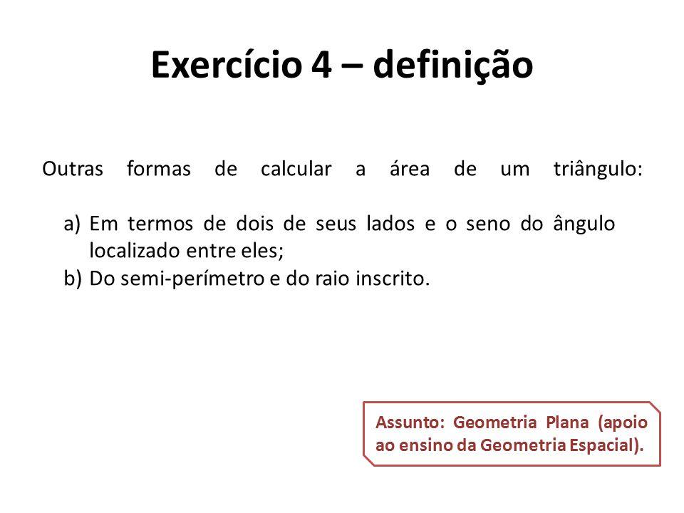 Outras formas de calcular a área de um triângulo: