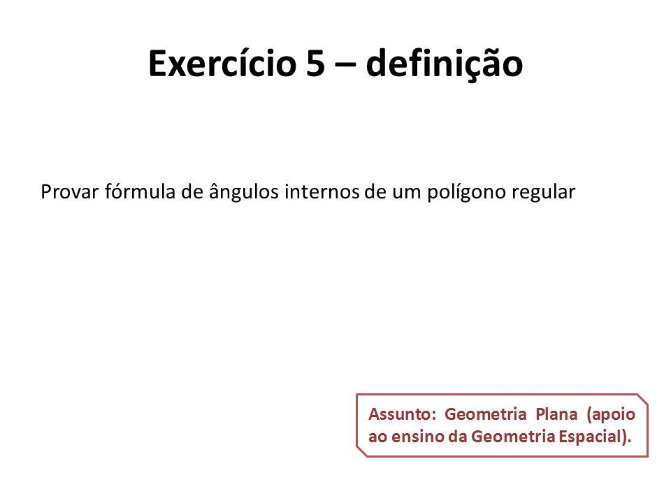 Provar fórmula de ângulos internos de um polígono regular