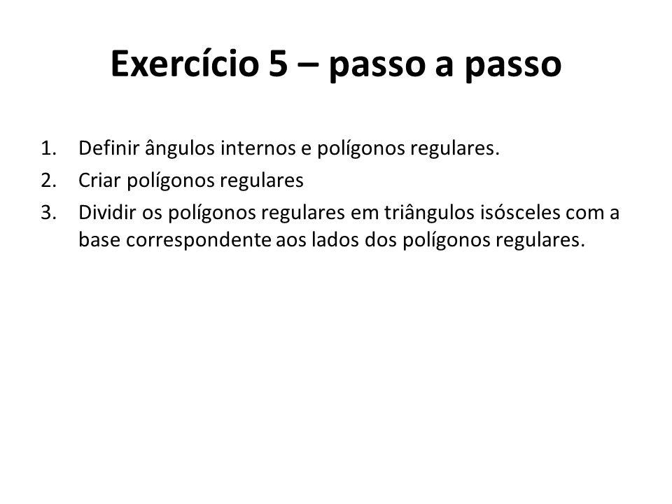 Exercício 5 – passo a passo