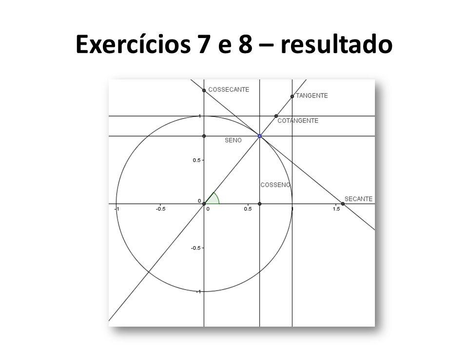 Exercícios 7 e 8 – resultado