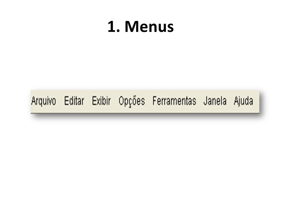 1. Menus
