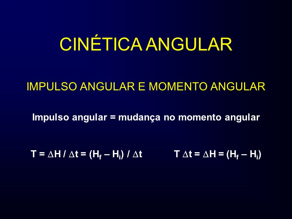 Impulso angular = mudança no momento angular