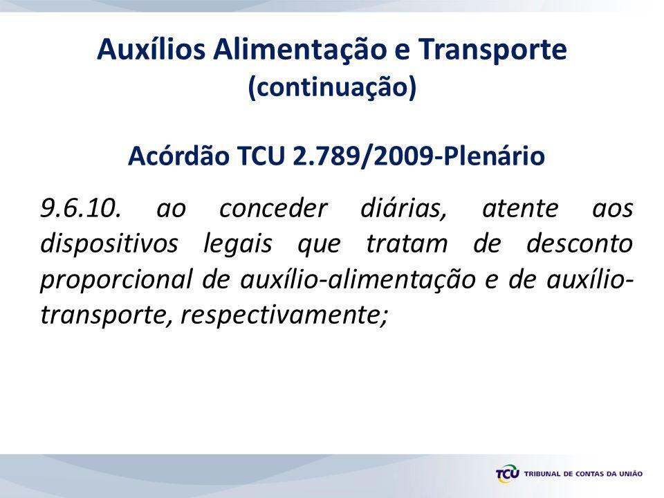 Auxílios Alimentação e Transporte (continuação)