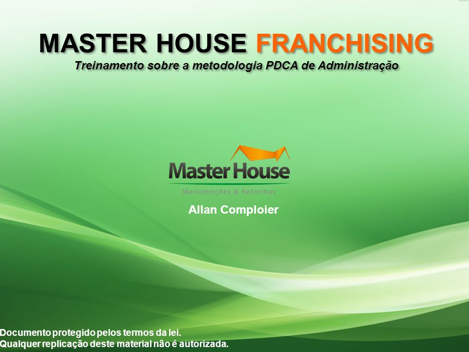 MASTER HOUSE FRANCHISING