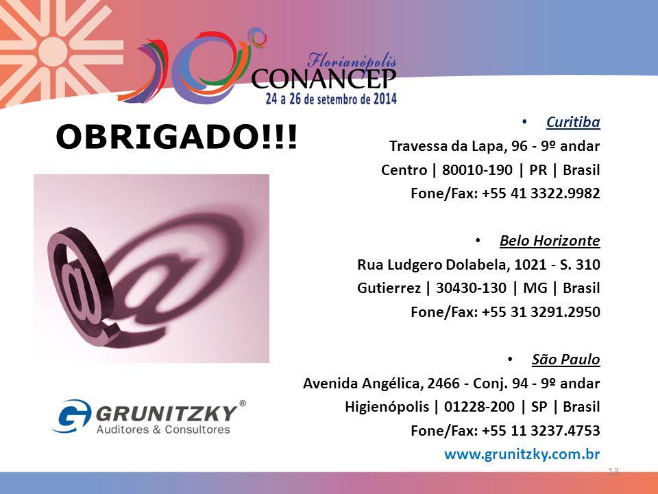 OBRIGADO!!! Curitiba Travessa da Lapa, 96 - 9º andar