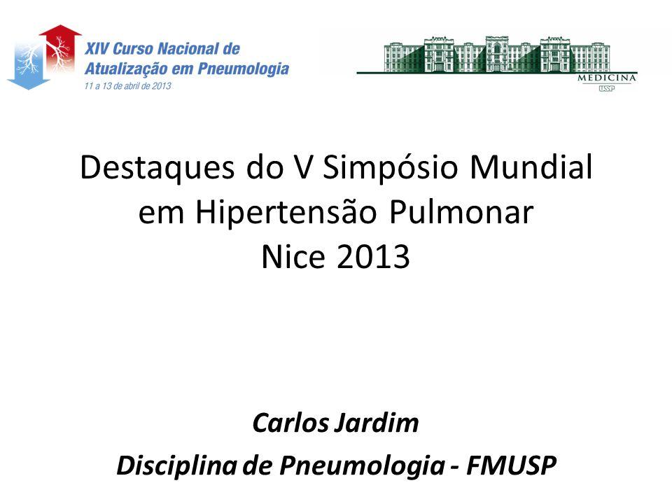 Destaques do V Simpósio Mundial em Hipertensão Pulmonar Nice 2013