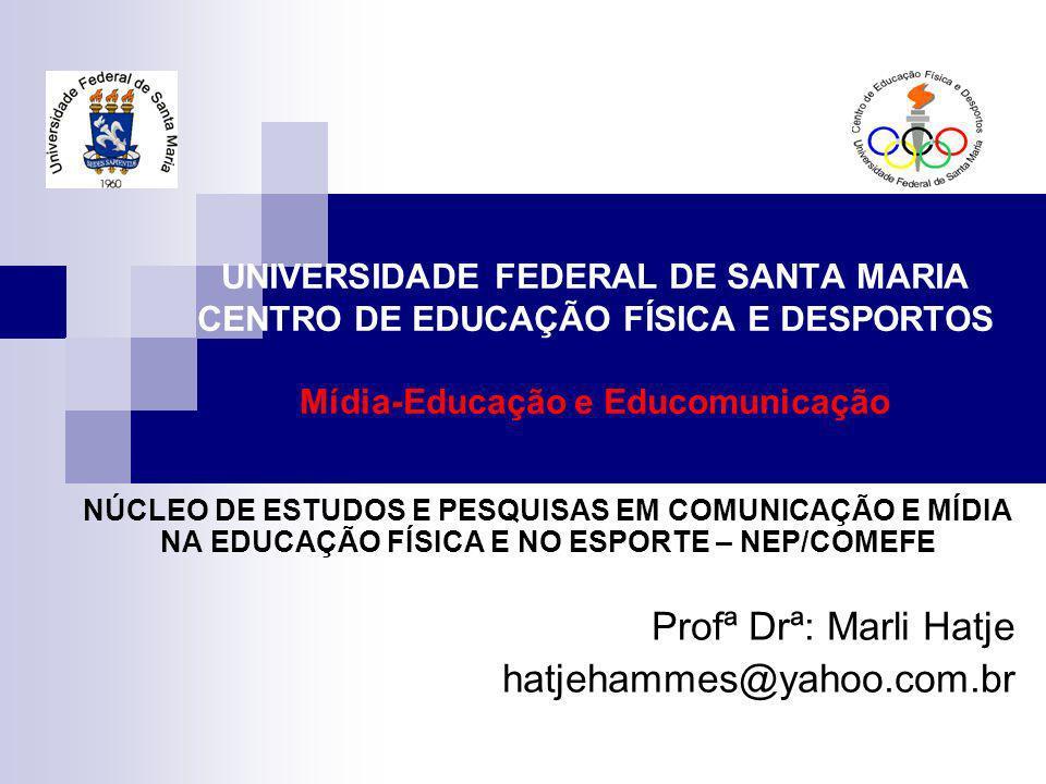 Profª Drª: Marli Hatje hatjehammes@yahoo.com.br