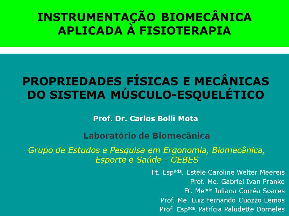 INSTRUMENTAÇÃO BIOMECÂNICA APLICADA À FISIOTERAPIA