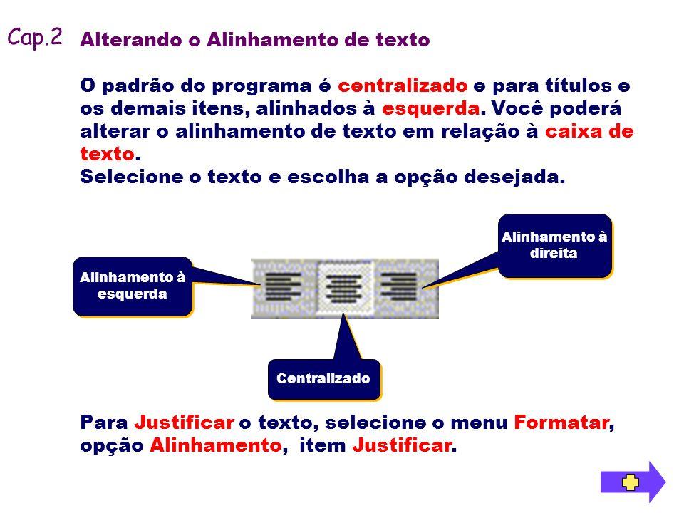 Cap.2 Alterando o Alinhamento de texto