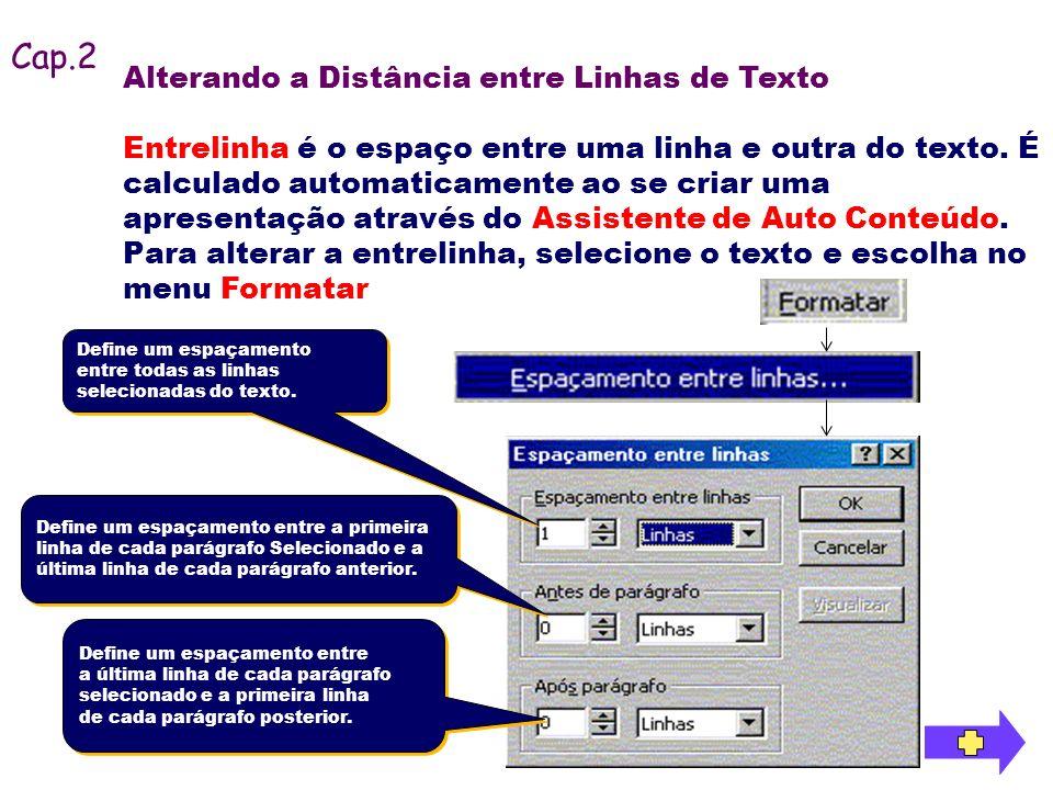 Cap.2 Alterando a Distância entre Linhas de Texto