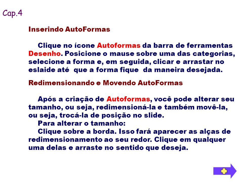 Cap.4 Inserindo AutoFormas