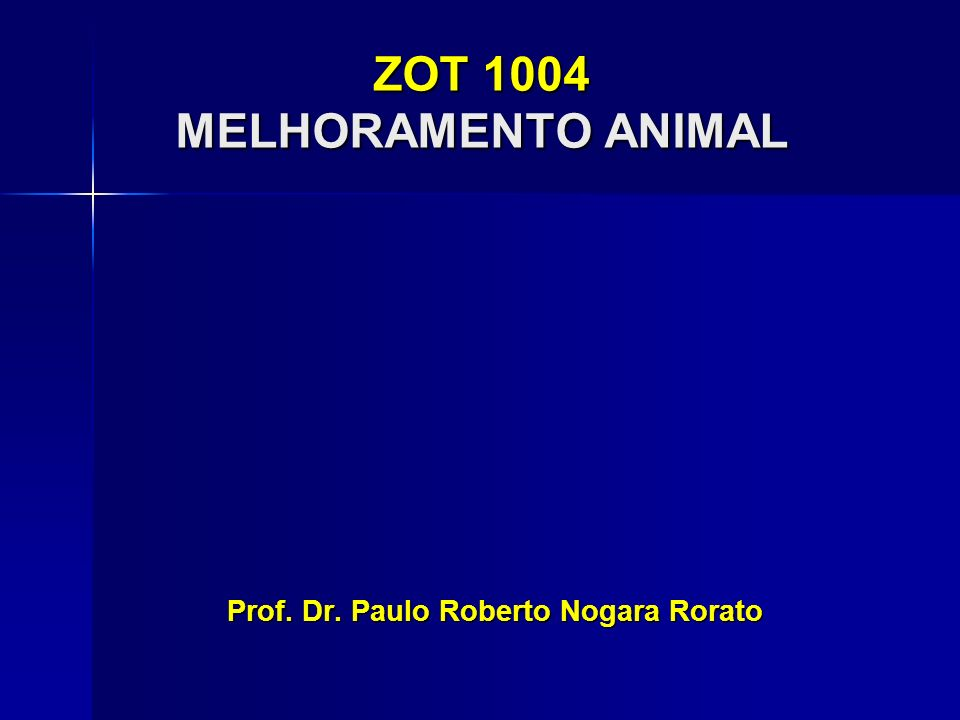 ZOT 1004 MELHORAMENTO ANIMAL