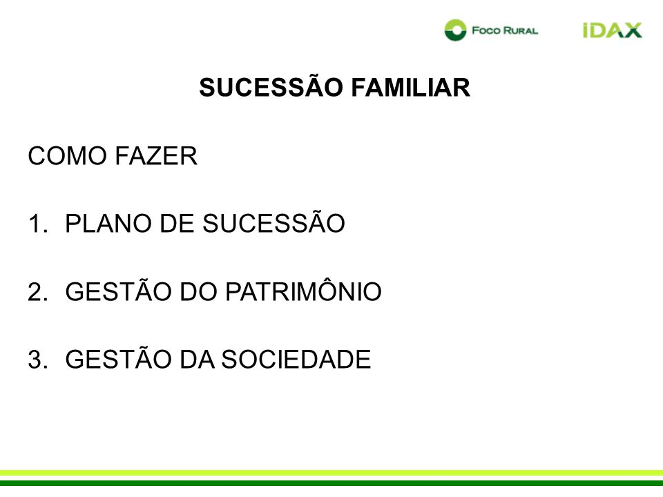 SUCESSÃO FAMILIAR COMO FAZER PLANO DE SUCESSÃO GESTÃO DO PATRIMÔNIO GESTÃO DA SOCIEDADE