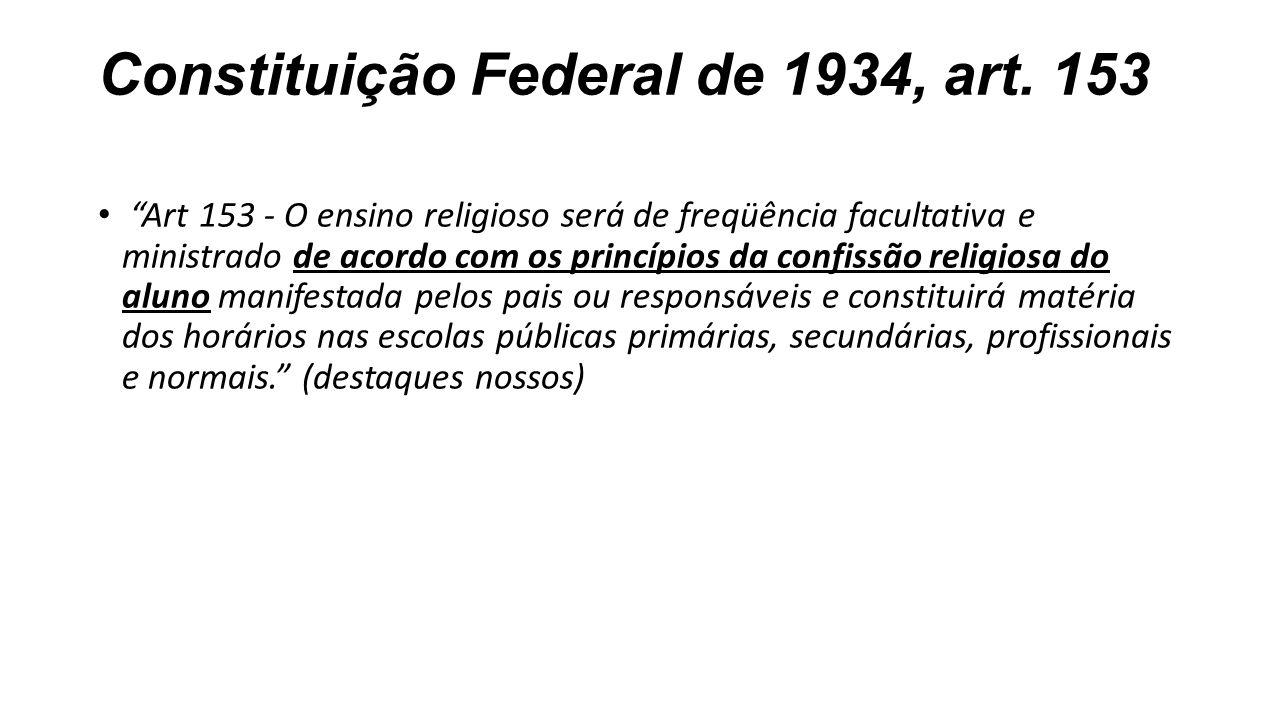 Constituição Federal de 1934, art. 153