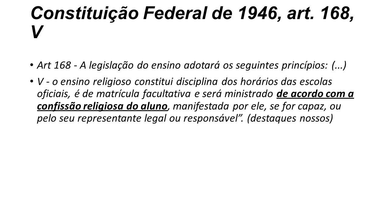 Constituição Federal de 1946, art. 168, V