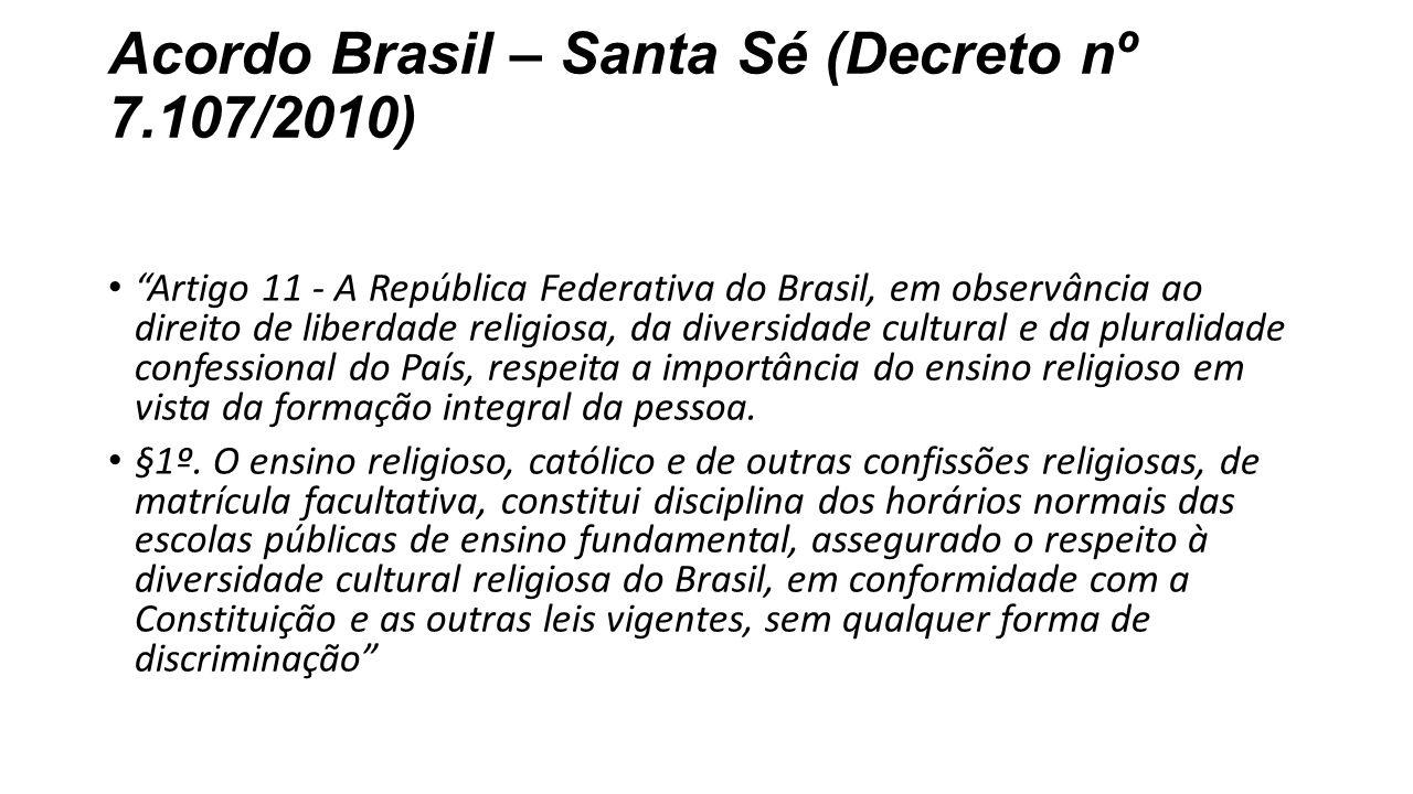 Acordo Brasil – Santa Sé (Decreto nº 7.107/2010)