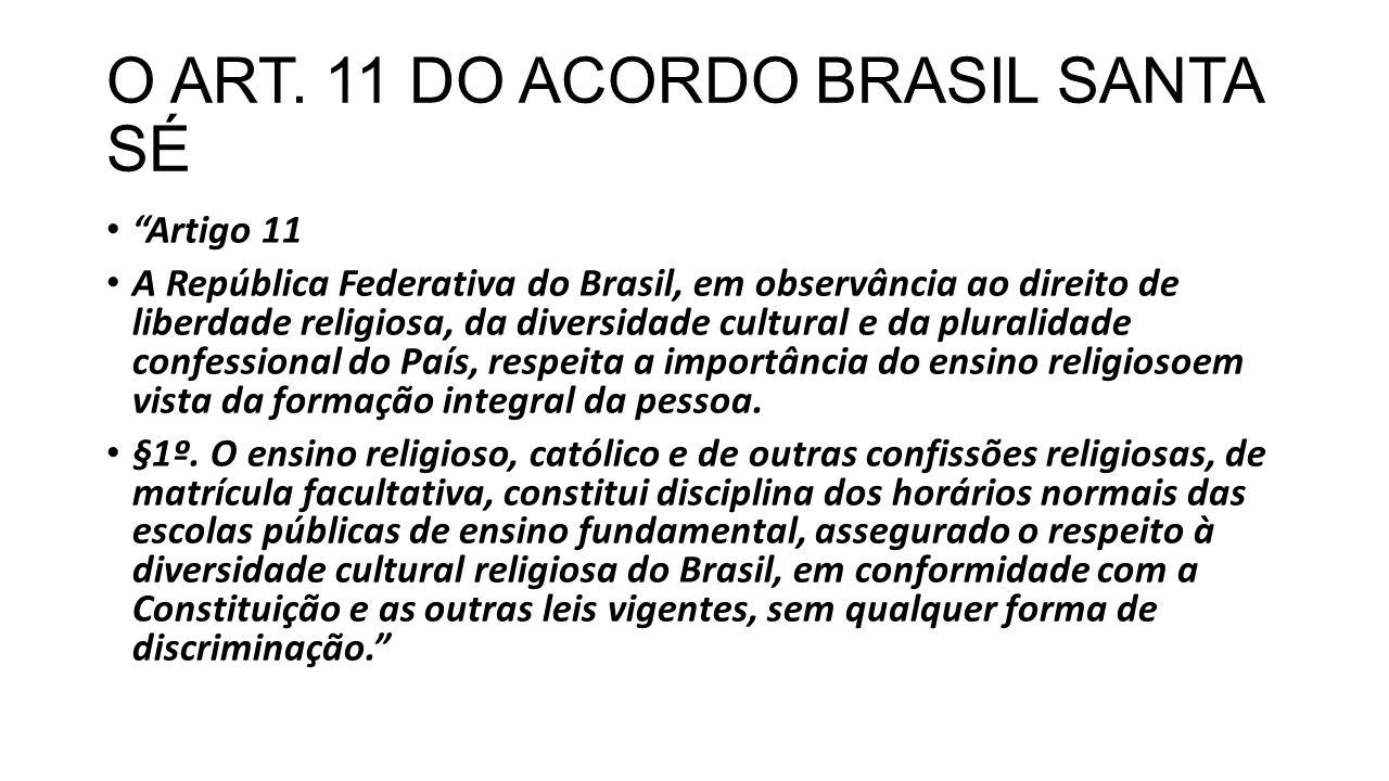 O ART. 11 DO ACORDO BRASIL SANTA SÉ